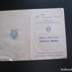 Coleccionismo de carteles: FOLLETO PUBLICITARIO FESTIVAL ARTISTICO S. FERNANDO CUARTEL LEPANTO 1944. Lote 206371301