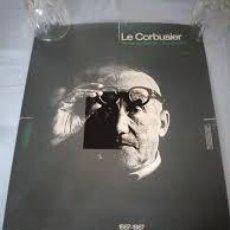 Coleccionismo de carteles: POSTER LE CORBUSIER AUTOUR DE CHARLES L'EPLATTENIER 1887-1987. Lote 206476238