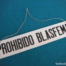 Coleccionismo de carteles: CARTEL PROHIBIDO BLASFEMAR. Lote 206587265