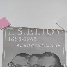Coleccionismo de carteles: CARTEL DE EXPOSICIÓN DE T. S . ELIOT. Lote 206916933