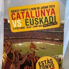 Coleccionismo de carteles: CARTEL ANUNCIA PARTIDO CATALUNYA EUSKADI. Lote 207046032