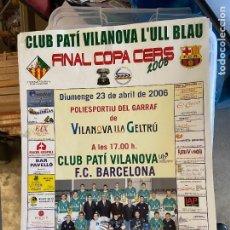 Coleccionismo de carteles: CARTEL FINAL DE COPA PATI VILANOVA. Lote 207046108
