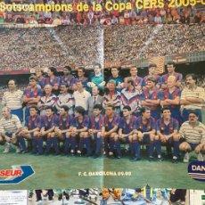 Coleccionismo de carteles: CARTEL CAMPEONES DE COPA 2005. Lote 207046186