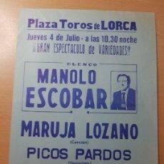 Coleccionismo de carteles: PLAZA DE TOROS DE LORCA MURCIA MANOLO ESCOBAR AÑOS 70. Lote 208225923