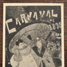 Collectionnisme d'affiches: CURIOSA ANTIGUA TARJETA CORRESPONDIENTE A UN CARTEL DEL CARNAVAL DE 1898 EN BARCELONA - 11,7 X 6 CM. Lote 208820611