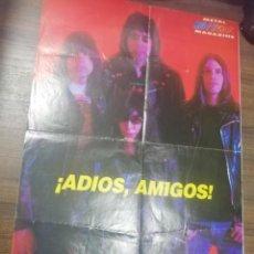 Coleccionismo de carteles: RAMONES. METAL HEAVYROCK. MAGAZINE. ¡ ADIOS, AMIGOS!.. Lote 209999953