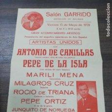 Coleccionismo de carteles: SALON GARRIDO. ANTONIO DE CANILLAS. PEPE DE LA ISLA. ESTACION SALINAS. 1970.. Lote 210090538