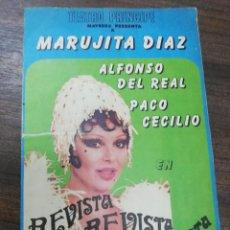 Coleccionismo de carteles: TEATRO PRINIPE. MARUJITA DIAZ. ALFONSO DEL REAL. PACO CECILIO. REVISTA REVISTA SIEMPRE REVISTA.. Lote 210176802