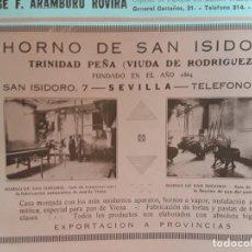 Coleccionismo de carteles: HORNO SAN ISIDORO TRINIDAD PEÑA PAN DE VIENA / FLORICULTOR JOSE MONTERO SEVILLA HOJA AÑO 1927. Lote 210208248