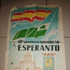 Coleccionismo de carteles: ANTIGUO CARTEL 18 CONGRESO ESPAÑA DE ESPERANTO - MADRID 1957. Lote 221102421