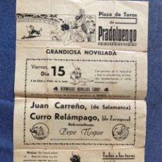 Coleccionismo de carteles: ANTIGUO CARTEL TOROS 1952 NOVILLADA PLAZA DE TOROS DE PRADOLUENGO JUAN CARREÑO PEPE MOQUE TOREROS. Lote 88860552
