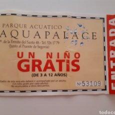 Coleccionismo de carteles: ENTRADA 1995 - AQUAPALACE - PARQUE ACUATICO. Lote 214265806
