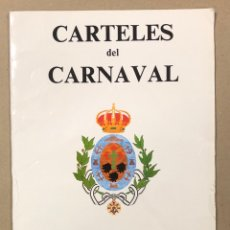 Collezionismo di affissi: CARTELES DEL CARNAVAL DE SANTA CRUZ DE TENERIFE. CARPETA CON 25 CARTELES DE 1962-1986.. Lote 216585012