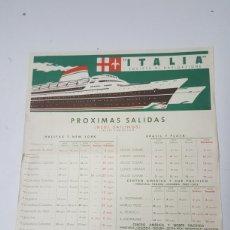 Collezionismo di affissi: HORARIO SALIDAS NAVEGACION CRUCEROS SOCIETA DI NAVIGAZIONE ITALIA JUNIO AÑO 1960 DE 28X32 CM. Lote 217285896