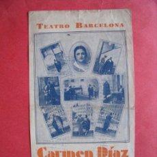Collectionnisme d'affiches: TEATRO BARCELONA.-CARMEN DIAZ.-LAS DE LOS CLAVELES DOBLES.-LUIS DE VARGAS.-BARCELONA.-AÑO 1931.. Lote 217654726