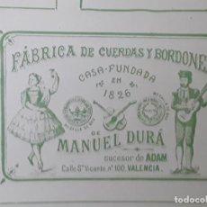 Collectionnisme d'affiches: FABRICA DE CUERDAS Y BORDONES MANUEL DURA SUCESOR DE ADAM VALENCIA HOJA AÑO 1909. Lote 217957008