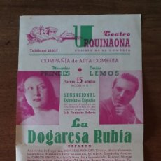 Coleccionismo de carteles: TEATRO URQUINAONA - LA DOGARESA RUBIA - MERCEDES PRENDES - CARLOS LEMOS. Lote 218329020