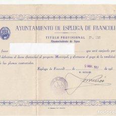 Coleccionismo de carteles: AJUNTAMENT DE L'ESPLUGA DE FRANCOLÍ - TITOL DE CONEXIÓ AIGÜA - 1957. Lote 218541043