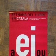 Coleccionismo de carteles: CARTEL SEMANA DEL LLIBRE EN CATALÁ. Lote 220185251
