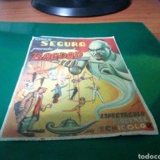 Collezionismo di affissi: ANTIGUO PROGRAMA DEL CIRCO SEGURA. ESPECTÁCULO BAGDAD. INSTALADO EN LA FERIA DE TALAVERA. AÑOS 50. Lote 220940395