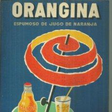 Coleccionismo de carteles: 3905.-ORANGINA ESPUMOSO DE JUGO DE NARANJA-DR TRIGO VALENCIA - LITOGRAFIA CANTIN S.A.-BARCELONA. Lote 221091245