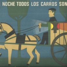 Coleccionismo de carteles: 3905.- JEFATURA CENTRAL DE TRAFICO -DE NOCHE TODOS LOS CARROS SON PARDOS. Lote 221094417