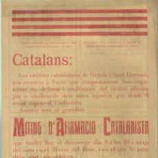 Coleccionismo de carteles: 3960.- NACIONALISME CATALÀ-MITING D`AFIRMACIO CATALANISTA-GRACIA I SANT GERVASI-TEATRE DEL BOSC. Lote 221539016