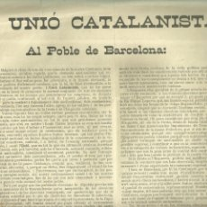 Coleccionismo de carteles: 3960.- NACIONALISME CATALÀ-UNIO CATALANISTA-AL POBLE DE BARCELONA-BAN/CARTELL PER L`UNITAT. Lote 221650238