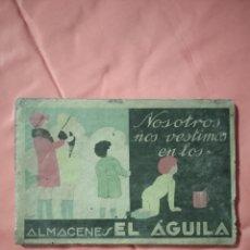 Coleccionismo de carteles: ANTIGUA PUBLICIDAD DE ALMACENES EL AGUILA. Lote 221838786