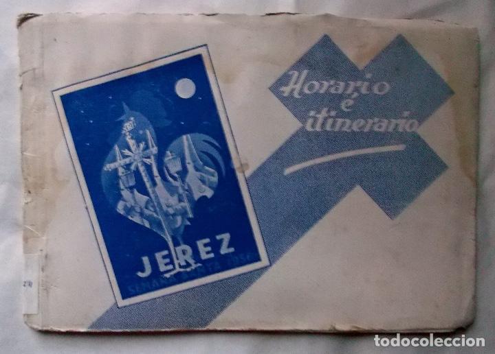 1956 JEREZ SEMANA SANTA LIBRO INFORMATIVO DE LAS COFRADÍAS (Coleccionismo - Carteles Pequeño Formato)