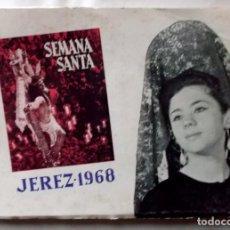 Coleccionismo de carteles: 1968 JEREZ SEMANA SANTA LIBRO INFORMATIVO DE LAS COFRADÍAS. Lote 222072688