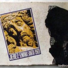 Coleccionismo de carteles: 1969 JEREZ SEMANA SANTA LIBRO INFORMATIVO DE LAS COFRADÍAS. Lote 222072748