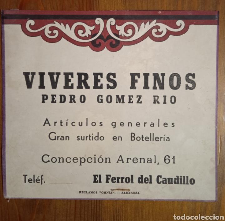 ANTIGUA PUBLICIDAD FERROL VÍVERES FINOS PEDRO GÓMEZ RÍO (Coleccionismo - Carteles Pequeño Formato)