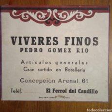 Coleccionismo de carteles: ANTIGUA PUBLICIDAD FERROL VÍVERES FINOS PEDRO GÓMEZ RÍO. Lote 222080582