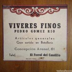 Coleccionismo de carteles: FERROL ANTIGUA PUBLICIDAD PEDRO GÓMEZ RÍO VÍVERES FINOS. Lote 222080910