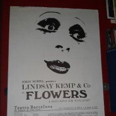 """Coleccionismo de carteles: CARTEL DE """"FLOWERS"""" POR LA COMPAÑIA DE LINDSAY KEMP - 1978. Lote 222319106"""