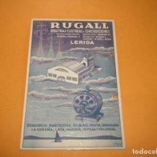 Coleccionismo de carteles: ANTIGUO CARTEL DE GRUESO CARTÓN PUBLICIDAD DE RUGALL INDUSTRIAS ELÉCTRICAS DE LERIDA - AÑO 1920-30S.. Lote 223851512