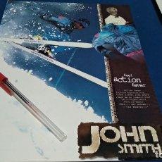 Coleccionismo de carteles: POSTER REVISTA HOJA PUBLICIDAD EN PRENSA ( JOHN SMITH - FEEL ACTION FEVER ). Lote 225899675