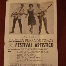 Collectionnisme d'affiches: ALMERIA PLAZA DE TOROS 1963 CARTEL FESTIVAL ARTISTICO LOS TRES SUDAMERI LOS 2 ESPAÑOLES LOS 3 CARINO. Lote 226747030