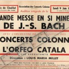 Coleccionismo de carteles: 1952 ORFEÓ CATALÀ CONCIERTO EN PARIS CON CONCERTS COLONNE GRANDE MESSE EN SI MINEUR J. S. BACH. Lote 228086180
