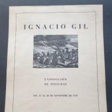 Coleccionismo de carteles: CARTEL EXPOSICIÓN IGNACIO GIL GALERÍAS AUGUSTA BARCELONA 1947 SELLADO MINISTERIO EDUCACIÓN NACIONAL. Lote 231012560