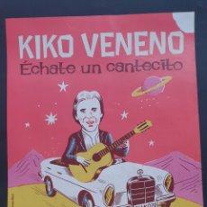 Coleccionismo de carteles: CARTEL KIKO VENENO 20 ANIVERSARIO DISEÑO ARTÍSTICO SERGIO MORA. Lote 231018580