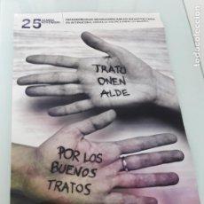 Coleccionismo de carteles: CARTEL POR LOS BUENOS TRATOS - 25 NOVIEMBRE - DÍA INTERNACIONAL CONTRA LA VIOLENCIA - ÁLAVA. Lote 232212725