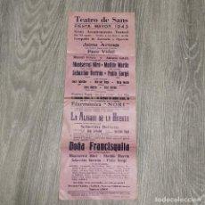 Colecionismo de cartazes: ANTIGUO CARTEL - TEATRO DE SANS - BARCELONA - FIESTA MAYOR AÑO 1943 - 43 X 16 CM. Lote 232278030