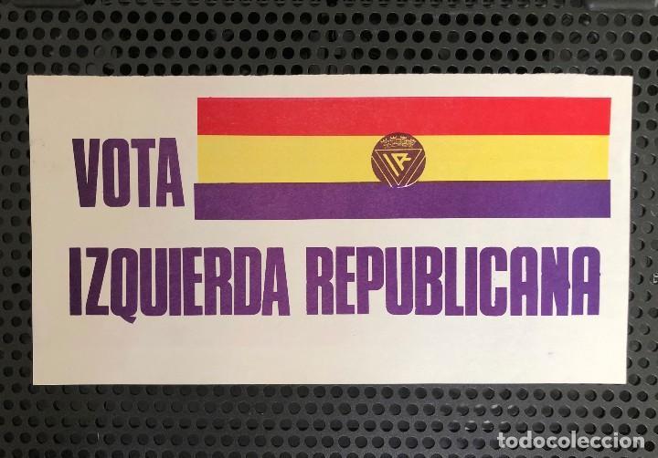 HOJA. OCTAVILLA. PROPAGANDA. VOTA IZQUIERDA REPUBLICANA. BANDERA. REPÚBLICA. ESPAÑA. AÑO 1977 (Coleccionismo - Carteles Pequeño Formato)