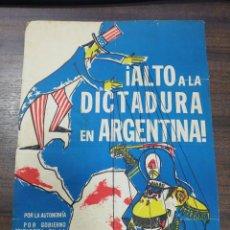 Coleccionismo de carteles: CARTEL, ¡ ALTO A LA DICTADURA EN ARGENTINA!. UNION INTERNACIONAL DE ESTUDIANTES. VER FOTOS.. Lote 234463825