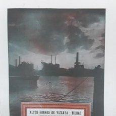 Coleccionismo de carteles: ALTOS HORNOS DE VIZCAYA BILBAO .FABRICAS BARACALDO Y SESTAO MEDIDAS 24 X 32 CM HOJA AÑO 1933. Lote 235350085