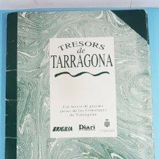 Coleccionismo de carteles: TRESORS DE TARRAGONA, CARPETA + 30 LAMINAS 27,50 X 41 CM, DIARI DE TARRAGONA 1991. Lote 243814020