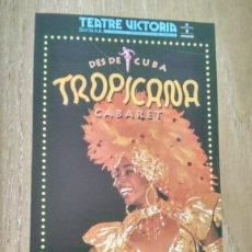 Coleccionismo de carteles: LOTE 2 CARTELES «TROPICANA CABARET». Lote 243913010
