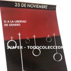 Coleccionismo de carteles: CARTEL FEMINISTA DE EXPOSICION DIA INTERNACIONAL DE LA NO VIOLENCIA CONTRA LA MUJER ORIGINAL, UNICO.. Lote 243929915